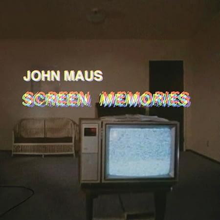 john maus screen memories