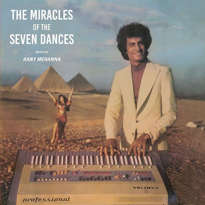 """Редкий образчик египетского фанка Хани Мханна """"The Miracles Of The Seven Dances"""" будет впервые переиздан 1"""
